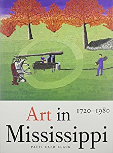 Art in Mississippi, 1720-1980 (heritage of Mississippi series, vol 1) by Patti Carr Black, University Press of Mississippi, Jackson, MS, 1998.